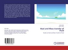 Portada del libro de Heat and Mass transfer of Fluid