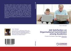 Couverture de Job Satisfaction on Organisational Commitment among Academics