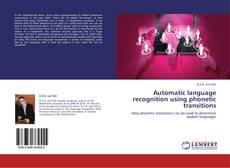 Bookcover of Automatic language recognition using phonetic transitions