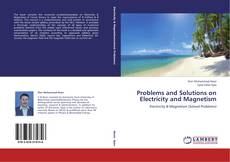 Bookcover of Problems and Solutions on Electricity and Magnetism