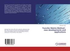 Обложка Transfer Matrix Method - new developments and applications