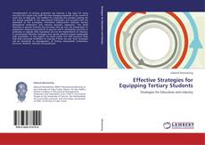 Bookcover of Effective Strategies for Equipping Tertiary Students