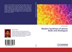 Couverture de Modern Synthesis of Amino Acids and Analogues