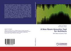 Bookcover of A New Room Acoustics Tool for Architects