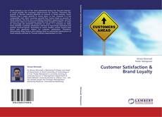 Portada del libro de Customer Satisfaction & Brand Loyalty