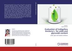 Copertina di Evaluation of Indigofera tinctoria L. for yield and glycoside content