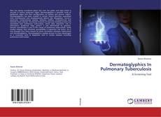 Bookcover of Dermatoglyphics In Pulmonary Tuberculosis