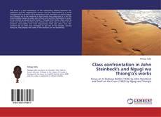 Capa do livro de Class confrontation in John Steinbeck's and Ngugi wa Thiong'o's works