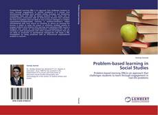 Bookcover of Problem-based learning in Social Studies