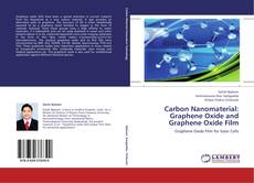 Couverture de Carbon Nanomaterial: Graphene Oxide and Graphene Oxide Film
