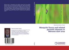 Couverture de Mosquito fauna and related parasitic diseases in Merowe dam area