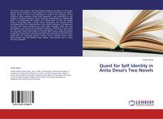 Copertina di Quest for Self Identity in Anita Desai's Two Novels