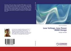 Buchcover von Low Voltage, Low Power SRAM Design