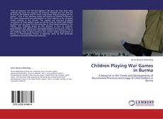 Bookcover of Children Playing War Games in Burma