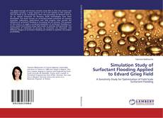 Bookcover of Simulation Study of Surfactant Flooding Applied to Edvard Grieg Field