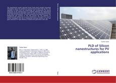 Buchcover von PLD of Silicon nanostructures for PV applications