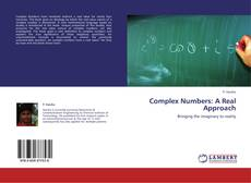 Complex Numbers: A Real Approach kitap kapağı