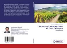 Copertina di Molecular Characterization of Plant Pathogens