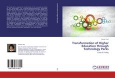 Transformation of Higher Education through Technology Parks kitap kapağı