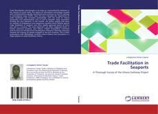 Trade Facilitation in Seaports kitap kapağı