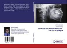 Bookcover of Mandibular Reconstruction- Current concepts