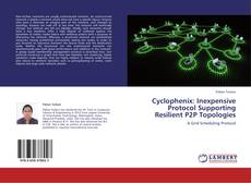 Bookcover of Cyclophenix: Inexpensive Protocol Supporting Resilient P2P Topologies