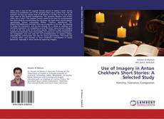 Buchcover von Use of Imagery in Anton Chekhov's Short Stories: A Selected Study