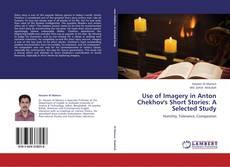 Portada del libro de Use of Imagery in Anton Chekhov's Short Stories: A Selected Study