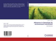 Bookcover of Advances in Genotype by environment interaction