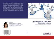 Bookcover of Sociolinguistic Aspects of Discussion Forums