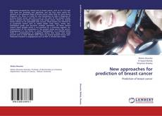 Bookcover of New approaches for prediction of breast cancer