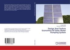 Обложка Design And Techno Economics Of Solar Water Pumping System