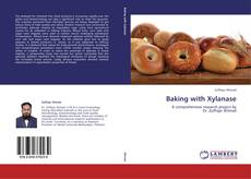 Bookcover of Baking with Xylanase