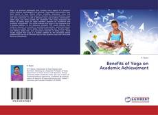 Bookcover of Benefits of Yoga on Academic Achievement