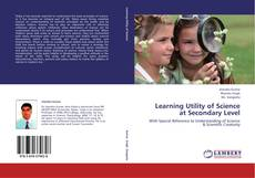 Learning Utility of Science at Secondary Level kitap kapağı