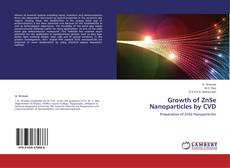 Growth of ZnSe Nanoparticles by CVD的封面