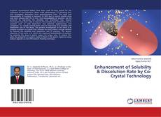 Обложка Enhancement of Solubility & Dissolution Rate by Co-Crystal Technology