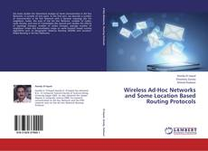 Buchcover von Wireless Ad-Hoc Networks and Some Location Based Routing Protocols
