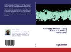 Couverture de Correlates Of Risk-Taking Behaviors Among Adolescents
