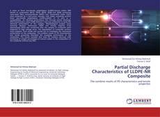 Partial Discharge Characteristics of LLDPE-NR Composite kitap kapağı