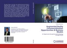 Copertina di Augmented Reality Commercialization Opportunities & Business Models