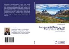 Environmental Taxes for the Improvement of Heath的封面