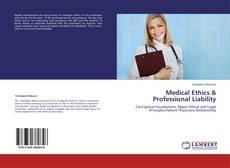 Copertina di Medical Ethics & Professional Liability
