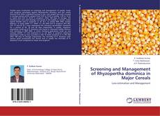 Couverture de Screening and Management of Rhyzopertha dominica in Major Cereals