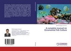 Portada del libro de A complete manual on Ornamental Fish Culture