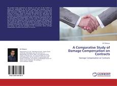 Couverture de A Comparative Study of Damage Compensation on Contracts