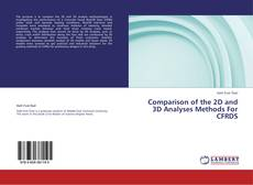 Bookcover of Comparison of the 2D and 3D Analyses Methods For CFRDS