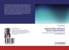 Buchcover von Optical Fibre Network Access Optimisation
