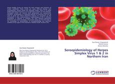 Обложка Seroepidemiology of Herpes Simplex Virus 1 & 2 in Northern Iran