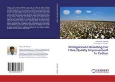 Copertina di Introgression Breeding For Fibre Quality Improvement In Cotton